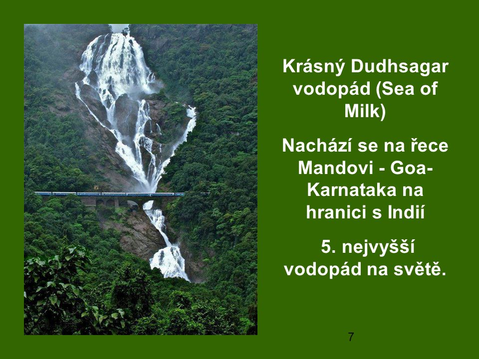Krásný Dudhsagar vodopád (Sea of Milk)