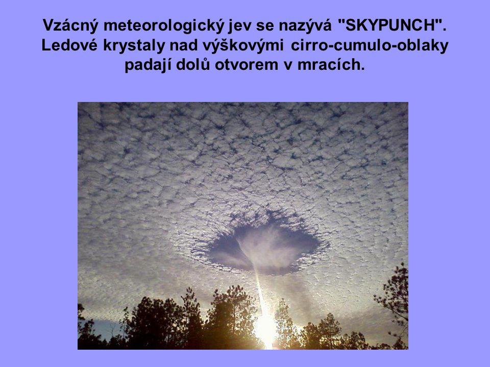 Vzácný meteorologický jev se nazývá SKYPUNCH