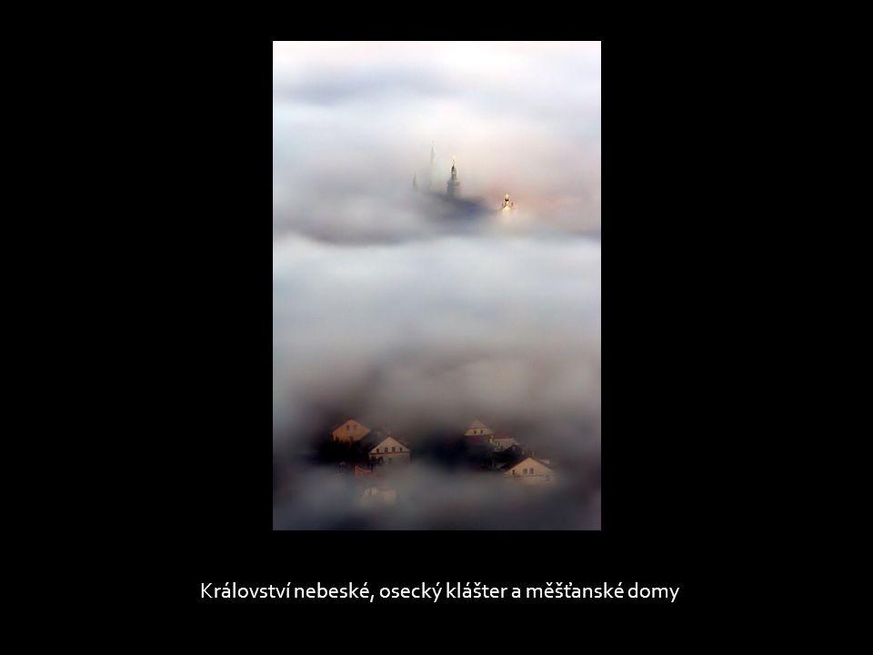 Království nebeské, osecký klášter a měšťanské domy