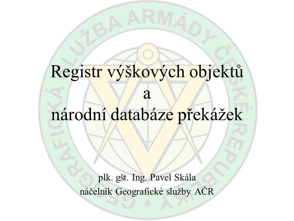 Registr výškových objektů a národní databáze překážek