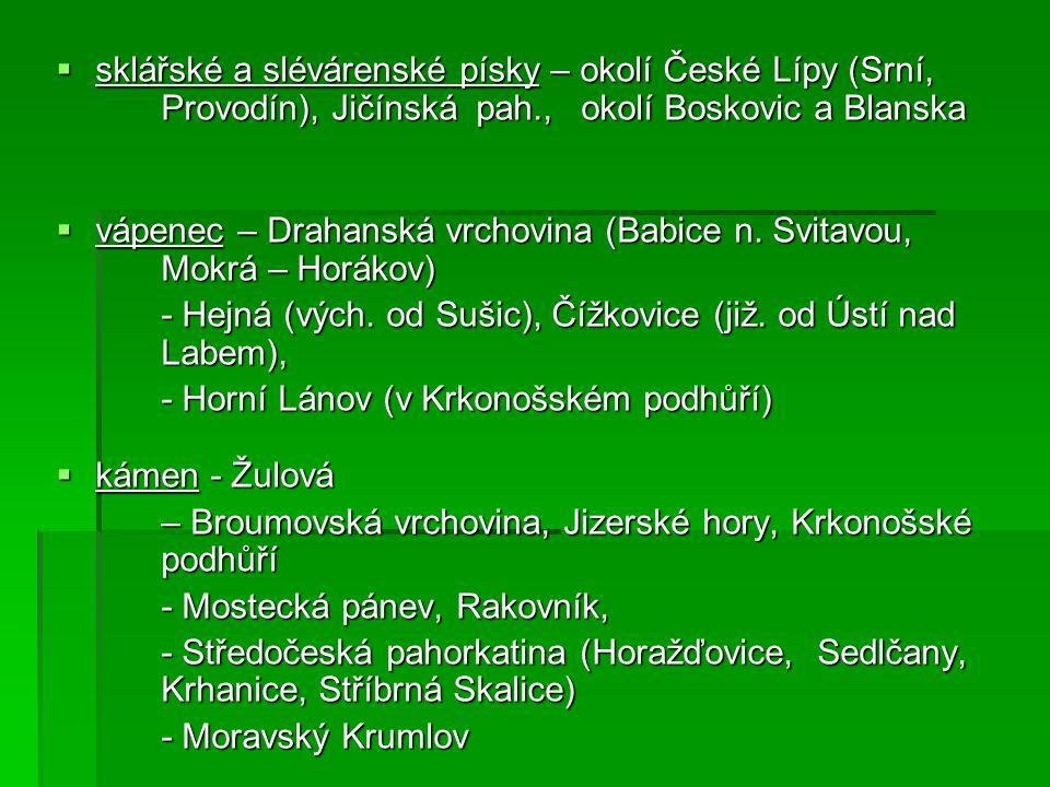 sklářské a slévárenské písky – okolí České Lípy (Srní,