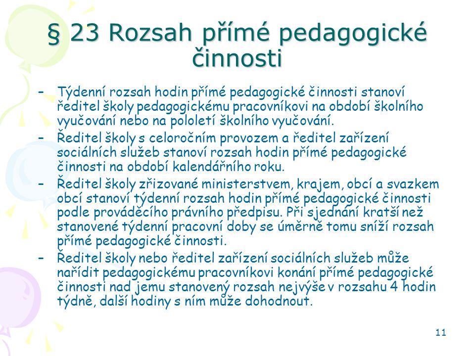 § 23 Rozsah přímé pedagogické činnosti
