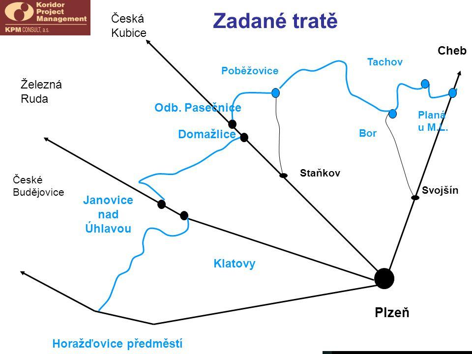 Zadané tratě Plzeň Česká Kubice Cheb Železná Ruda Odb. Pasečnice