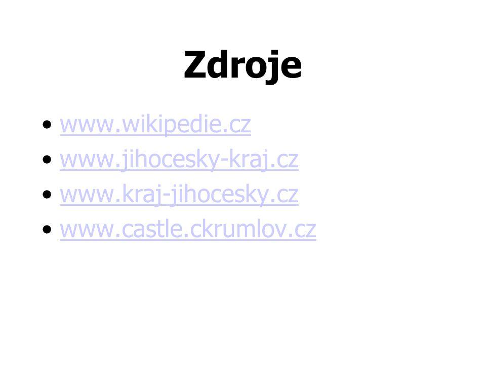 Zdroje www.wikipedie.cz www.jihocesky-kraj.cz www.kraj-jihocesky.cz