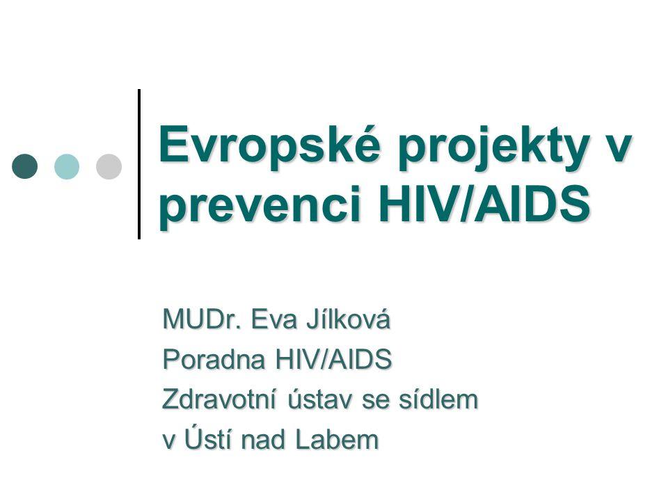 Evropské projekty v prevenci HIV/AIDS