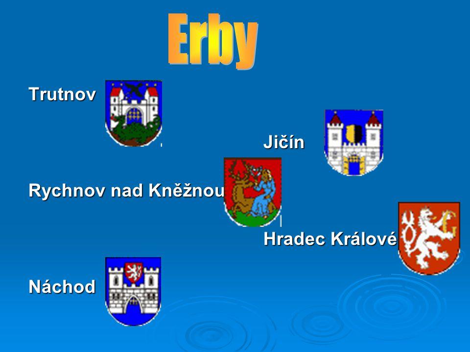 Erby Trutnov Jičín Rychnov nad Kněžnou Hradec Králové Náchod