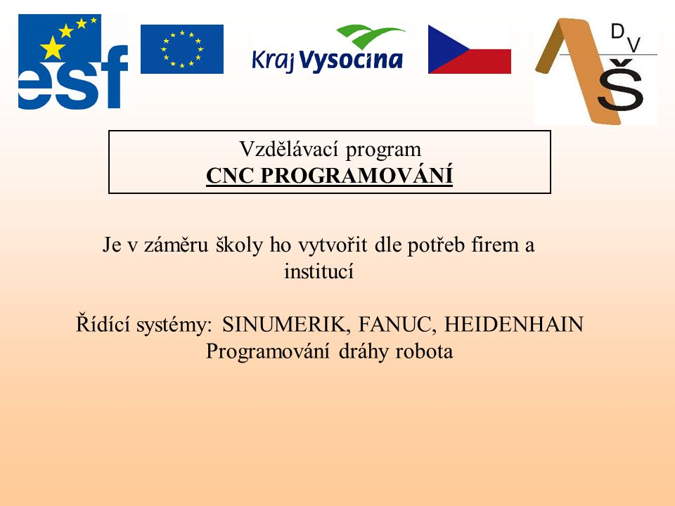 Vzdělávací program CNC PROGRAMOVÁNÍ