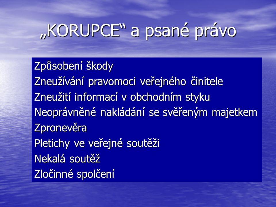 """""""KORUPCE a psané právo"""