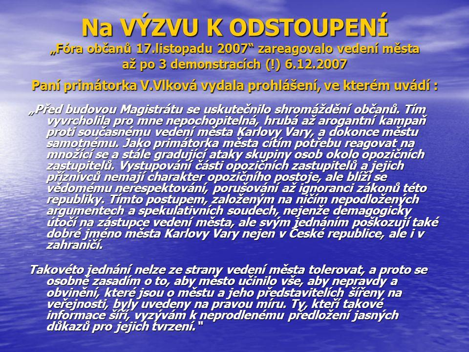 """Na VÝZVU K ODSTOUPENÍ """"Fóra občanů 17"""