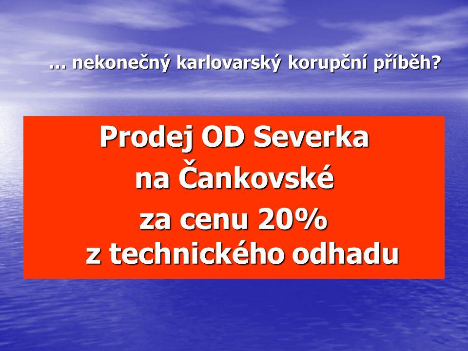 Prodej OD Severka na Čankovské za cenu 20% z technického odhadu