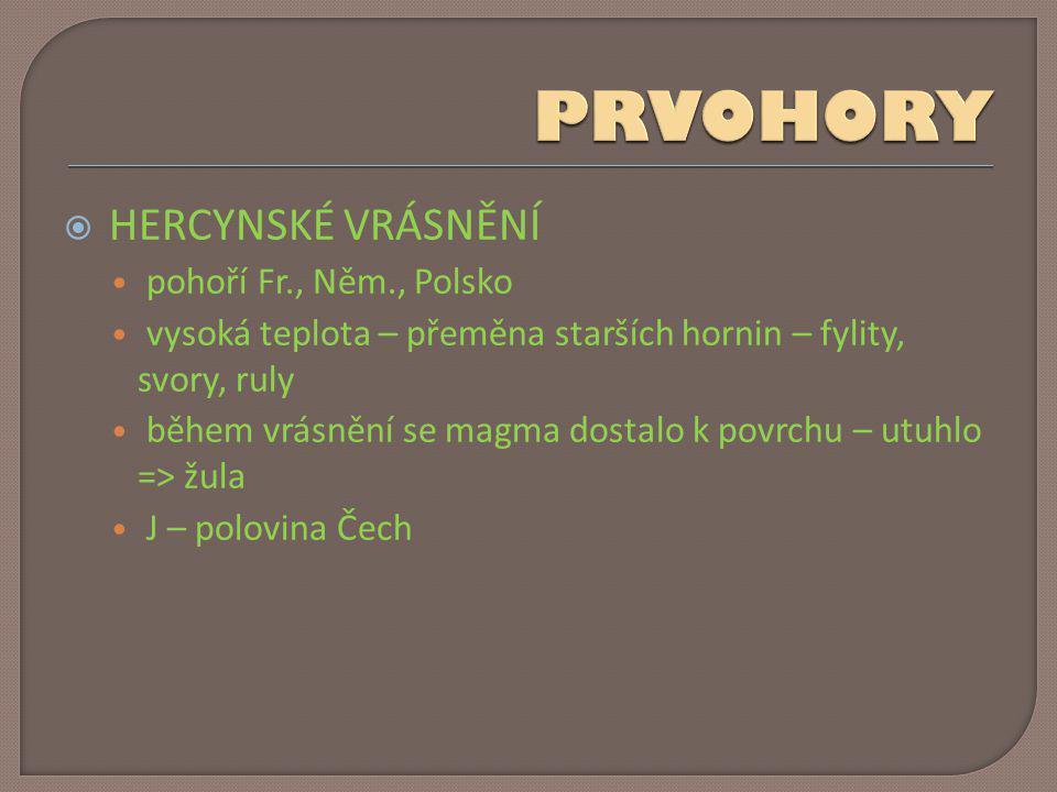 PRVOHORY HERCYNSKÉ VRÁSNĚNÍ pohoří Fr., Něm., Polsko