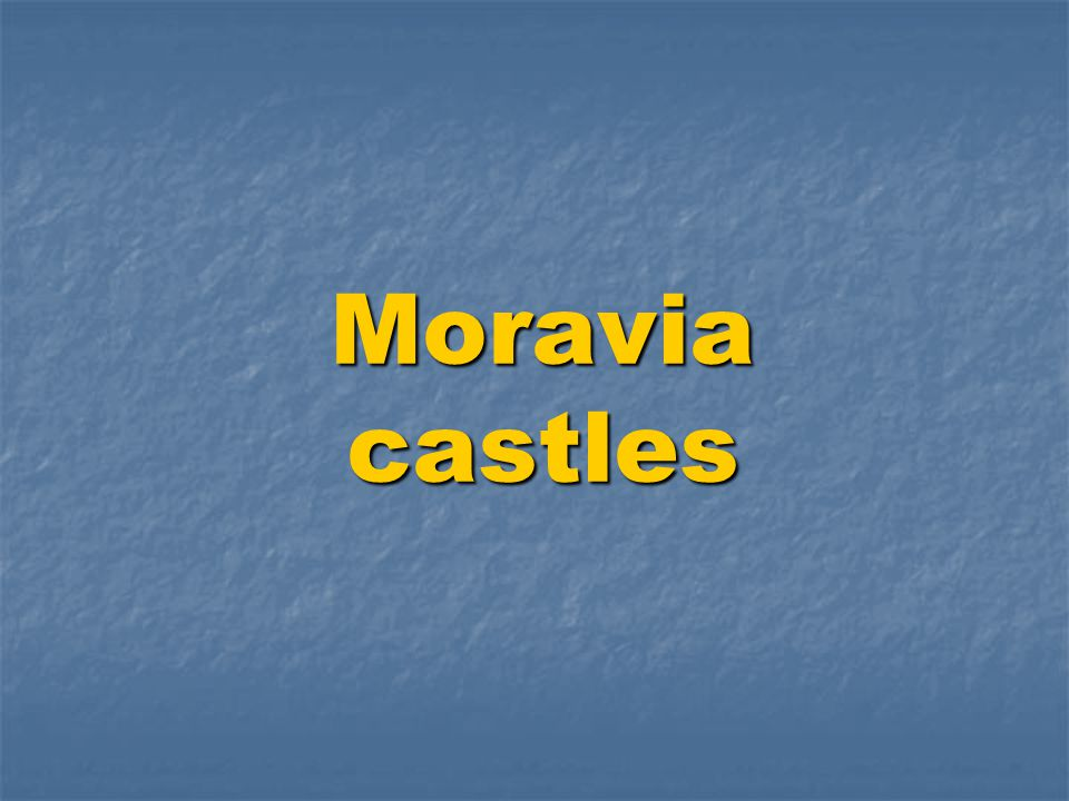 Moravia castles