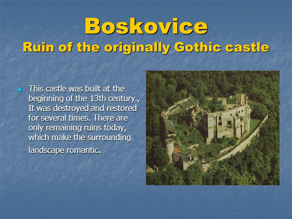 Boskovice Ruin of the originally Gothic castle