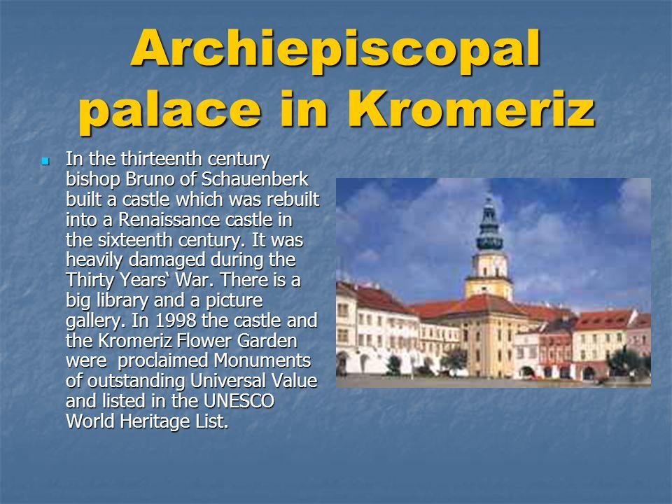 Archiepiscopal palace in Kromeriz