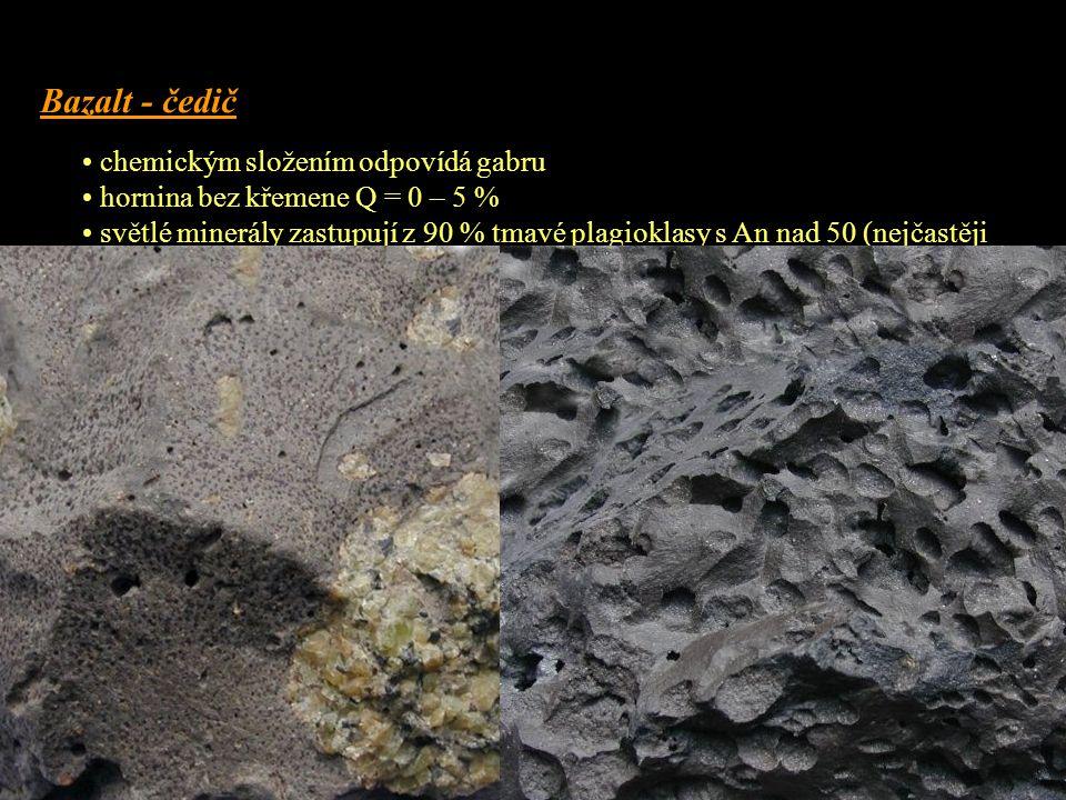Bazalt - čedič chemickým složením odpovídá gabru