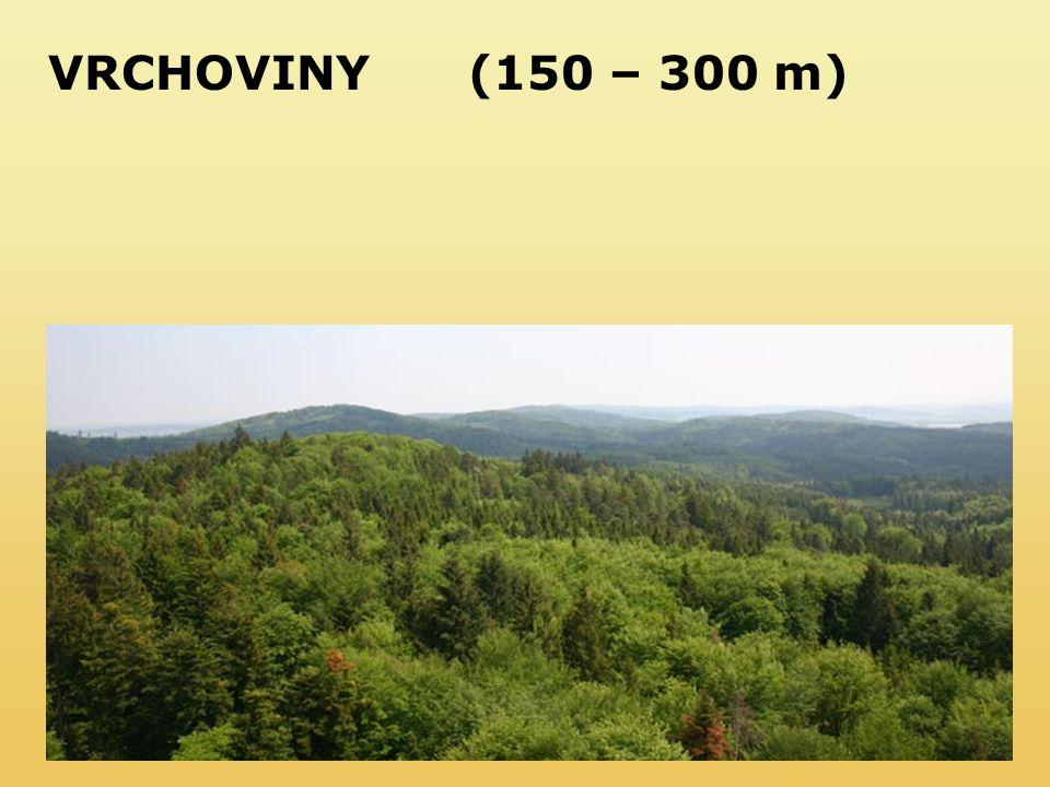 VRCHOVINY (150 – 300 m)