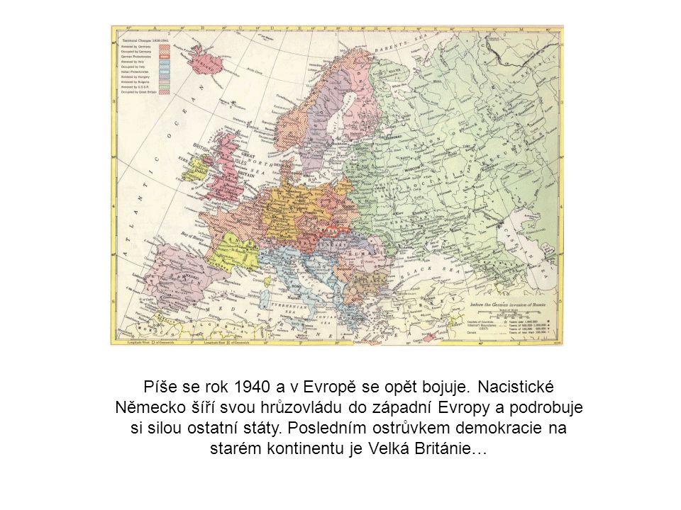 Píše se rok 1940 a v Evropě se opět bojuje