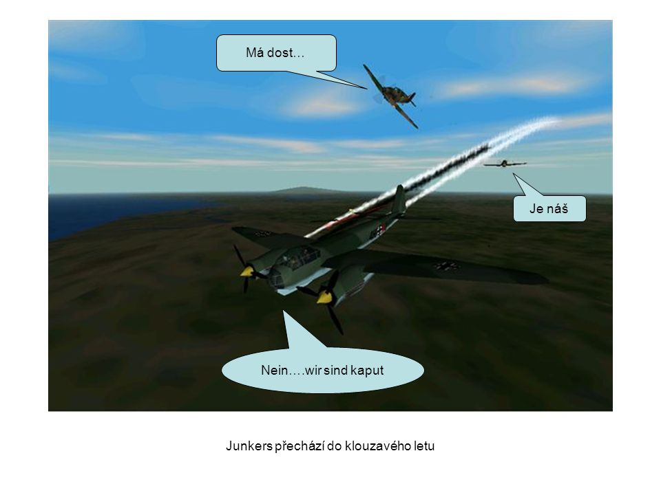Junkers přechází do klouzavého letu