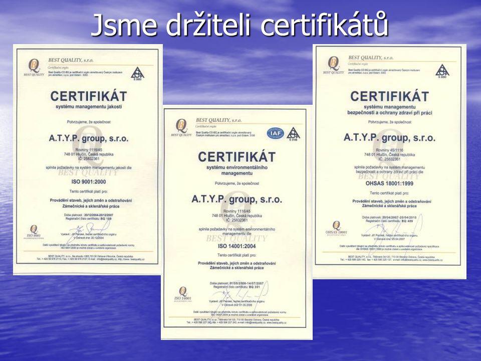 Jsme držiteli certifikátů