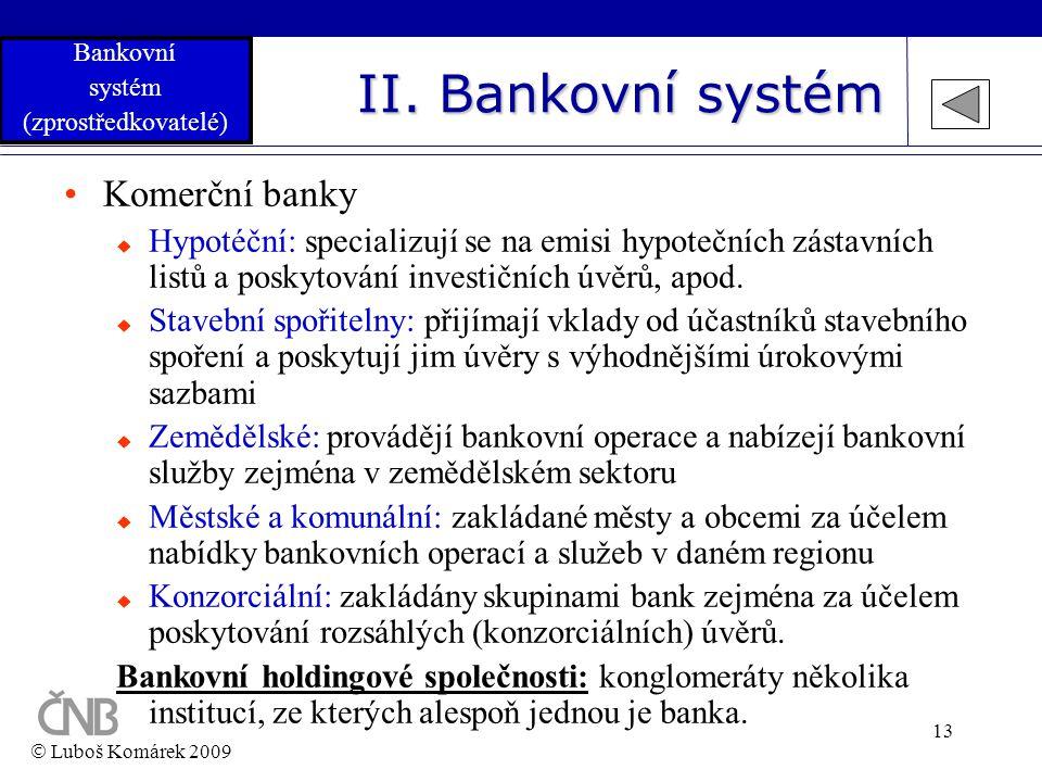 II. Bankovní systém Komerční banky