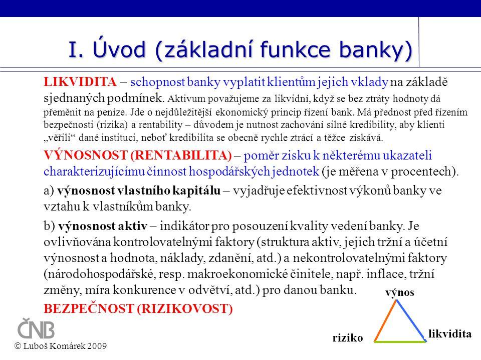 I. Úvod (základní funkce banky)