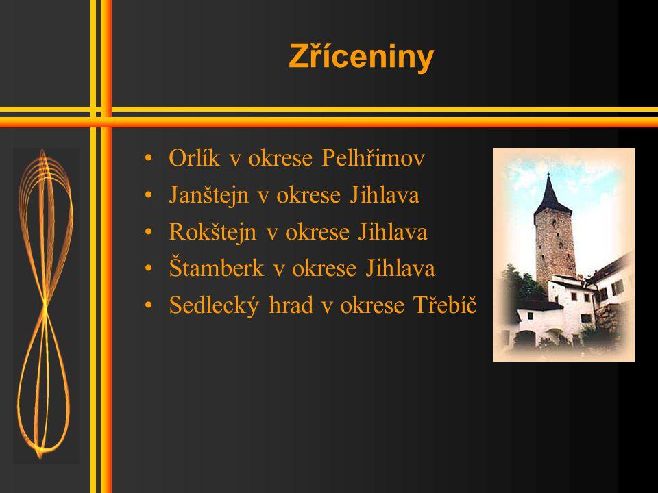 Zříceniny Orlík v okrese Pelhřimov Janštejn v okrese Jihlava