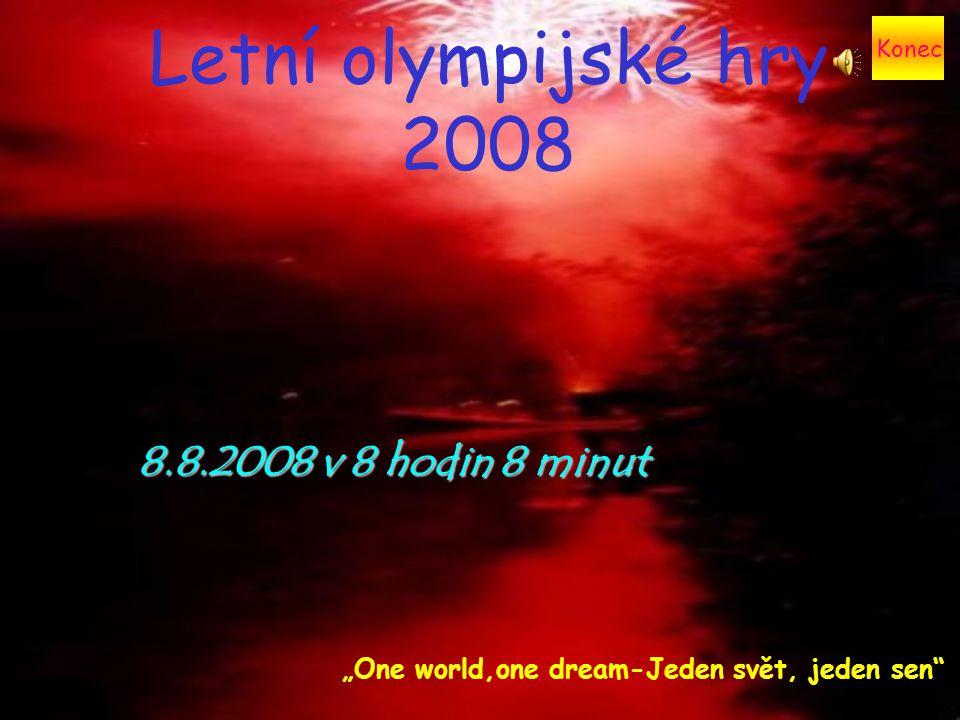 Letní olympijské hry 2008 8.8.2008 v 8 hodin 8 minut