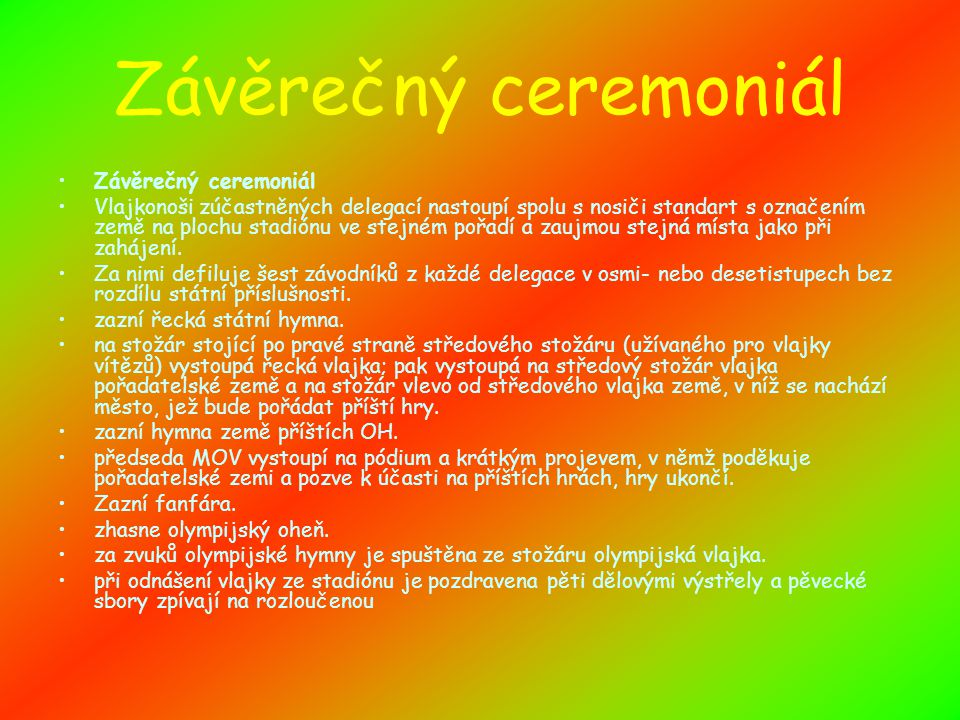 Závěrečný ceremoniál Závěrečný ceremoniál