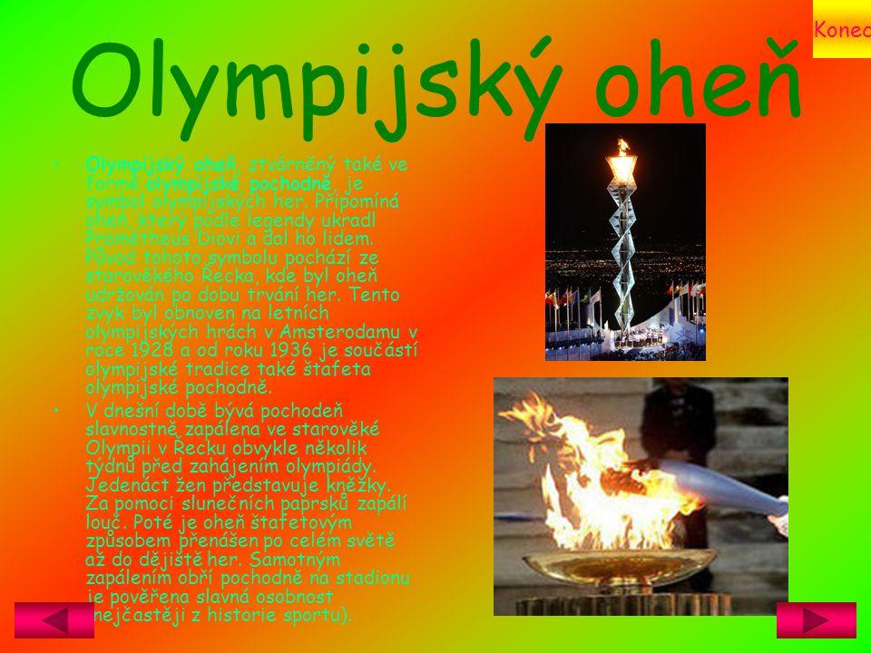 Konec Olympijský oheň.
