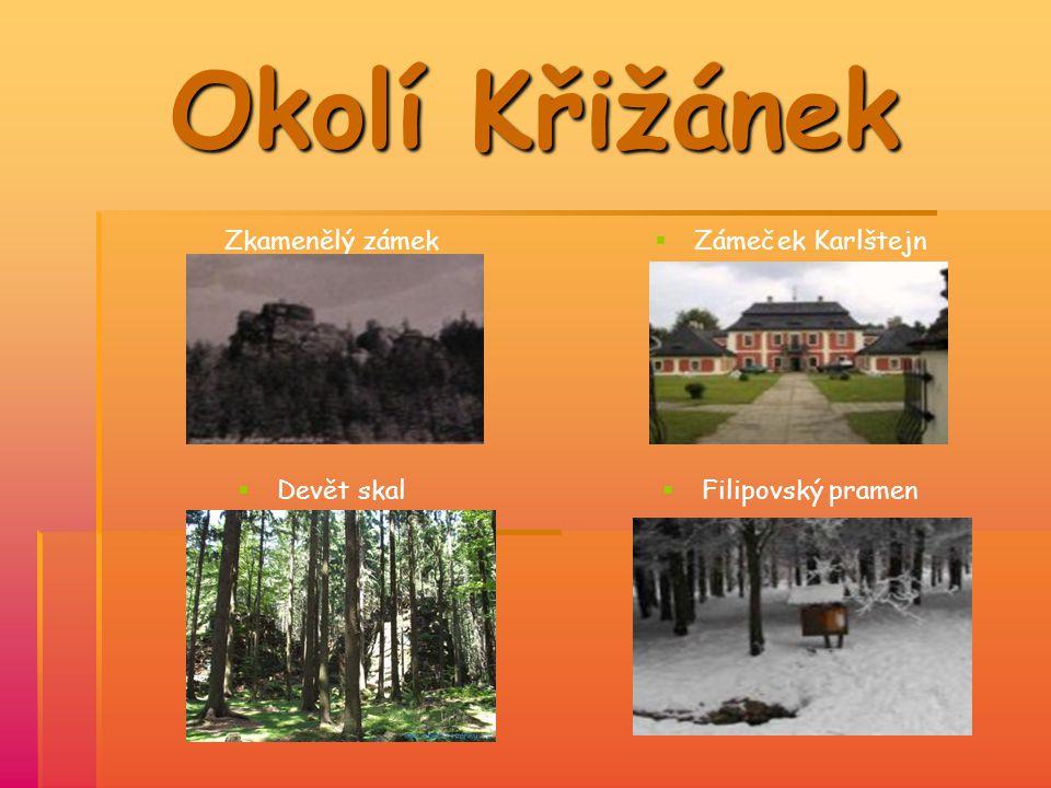 Okolí Křižánek Zkamenělý zámek Zámeček Karlštejn Devět skal