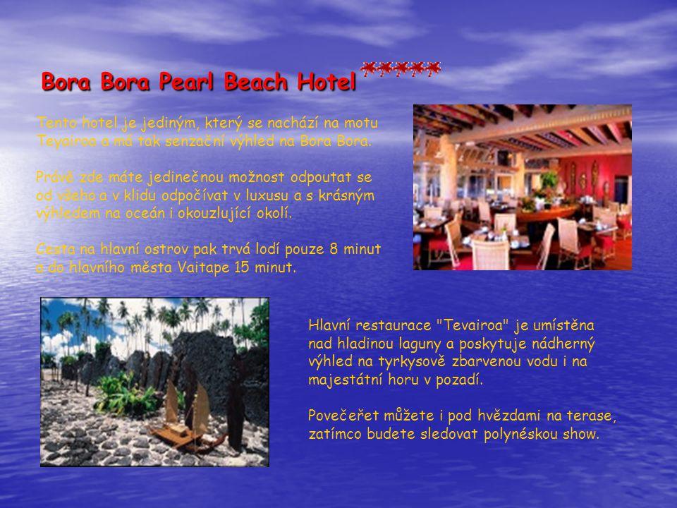 Bora Bora Pearl Beach Hotel