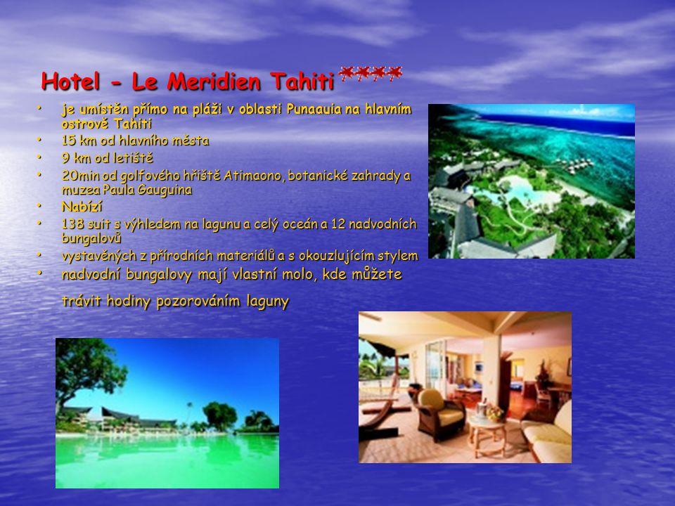 Hotel - Le Meridien Tahiti