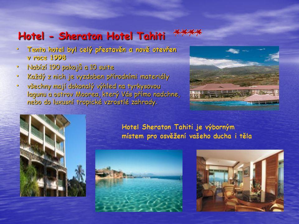 Hotel - Sheraton Hotel Tahiti