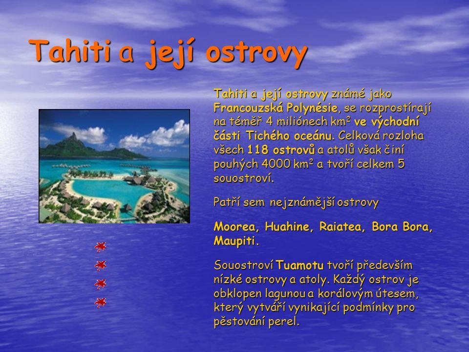 Tahiti a její ostrovy