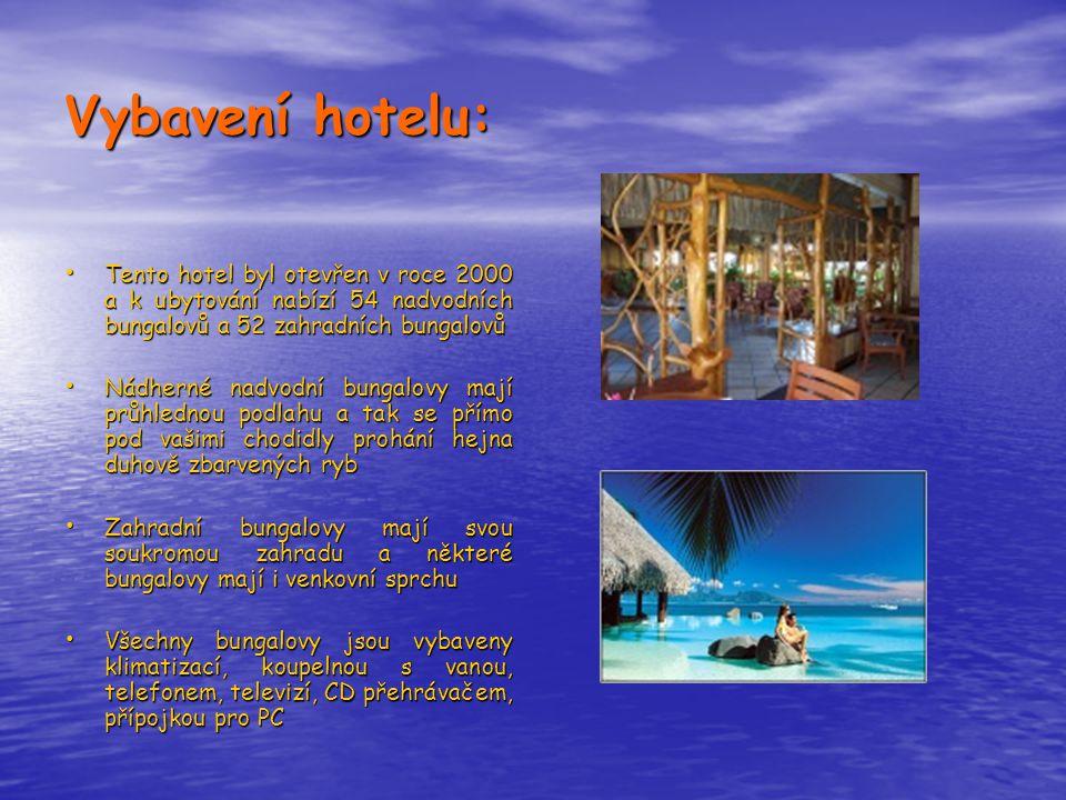 Vybavení hotelu: Tento hotel byl otevřen v roce 2000 a k ubytování nabízí 54 nadvodních bungalovů a 52 zahradních bungalovů.
