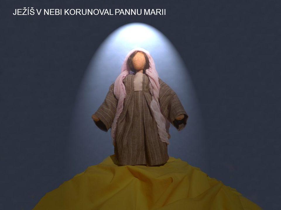 JEŽÍŠ V NEBI KORUNOVAL PANNU MARII