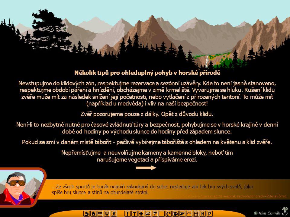 Několik tipů pro ohleduplný pohyb v horské přírodě