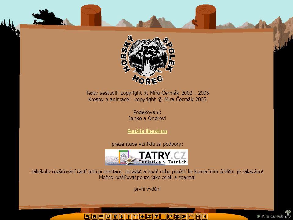 Texty sestavil: copyright © Míra Čermák 2002 - 2005