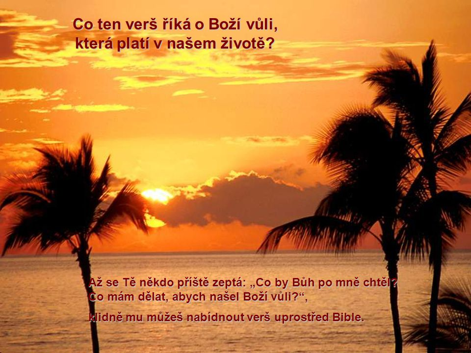Co ten verš říká o Boží vůli, která platí v našem životě