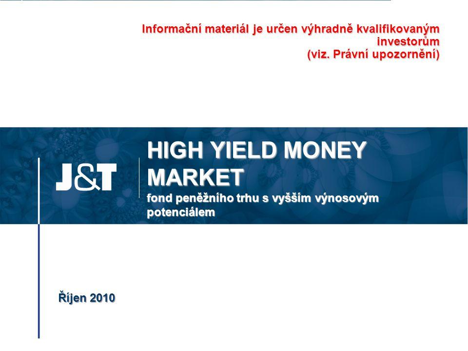 Informační materiál je určen výhradně kvalifikovaným investorům (viz