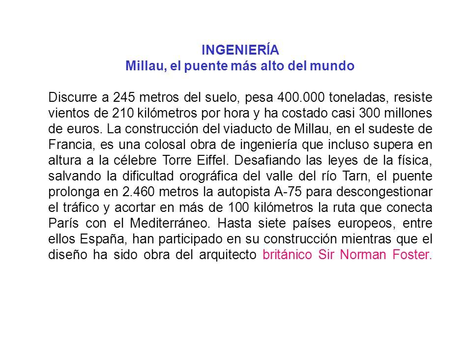 INGENIERÍA Millau, el puente más alto del mundo
