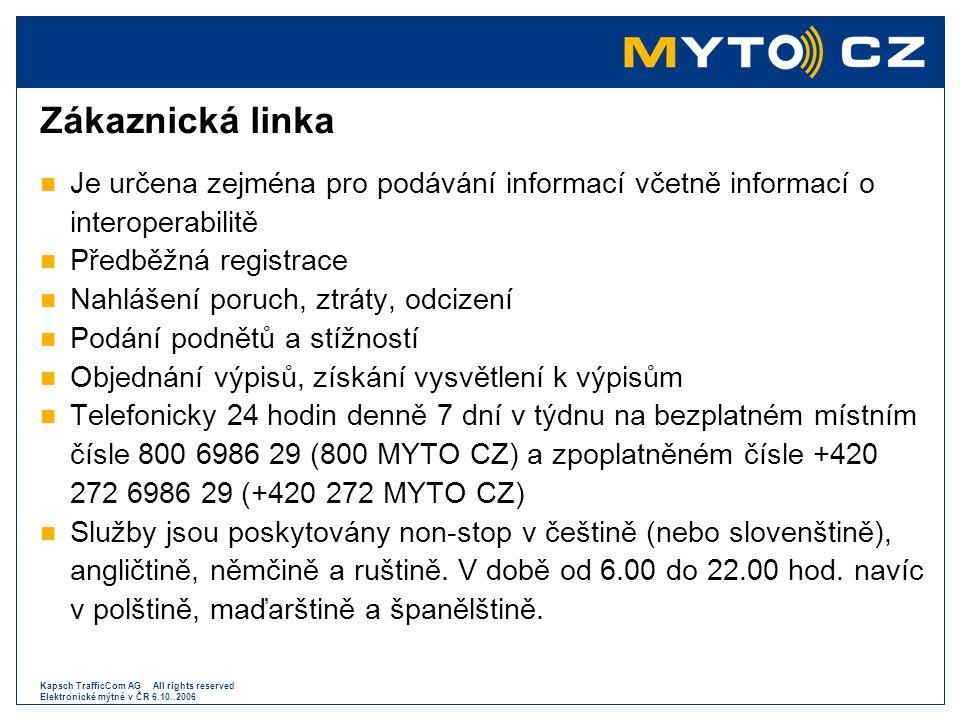 Zákaznická linka Je určena zejména pro podávání informací včetně informací o interoperabilitě. Předběžná registrace.