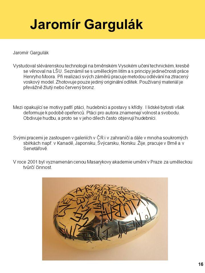 Jaromír Gargulák Jaromír Gargulák
