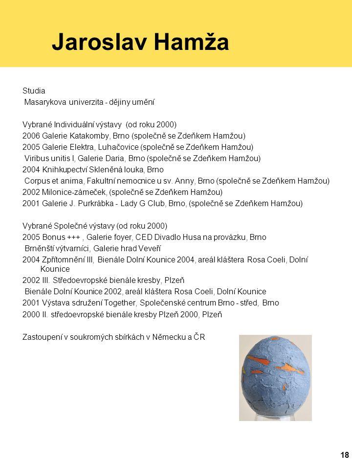 Jaroslav Hamža Studia Masarykova univerzita - dějiny umění