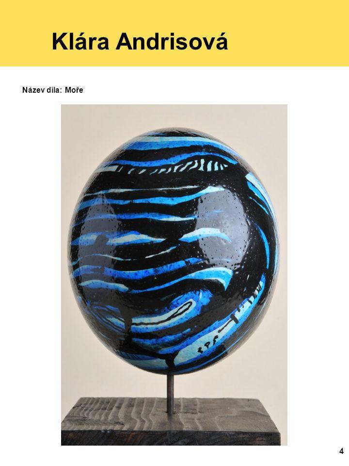 Klára Andrisová Název díla: Moře