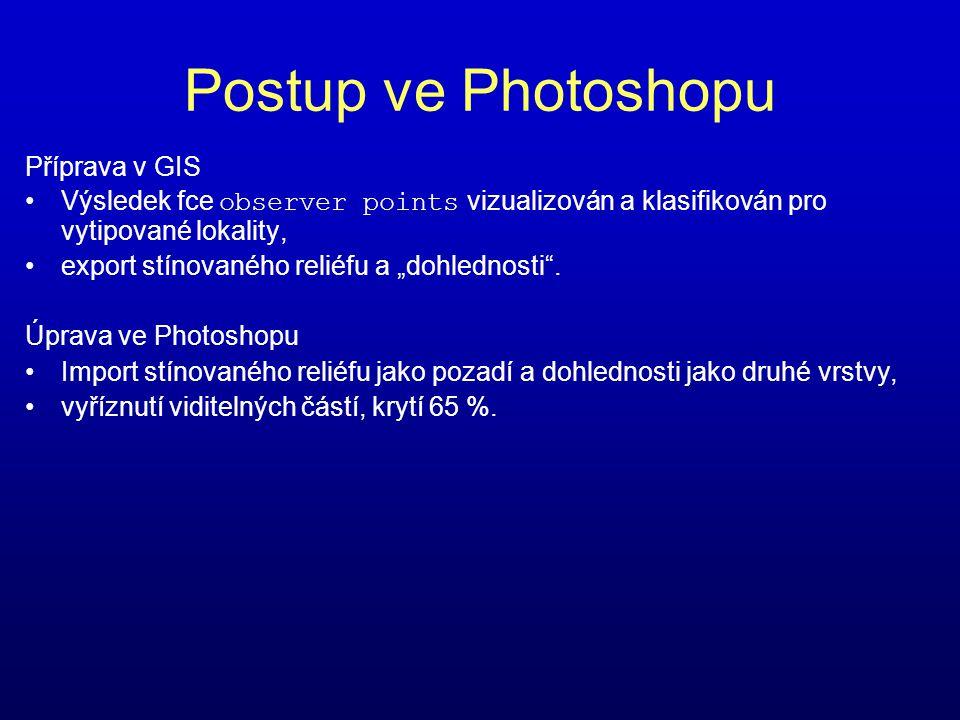 Postup ve Photoshopu Příprava v GIS