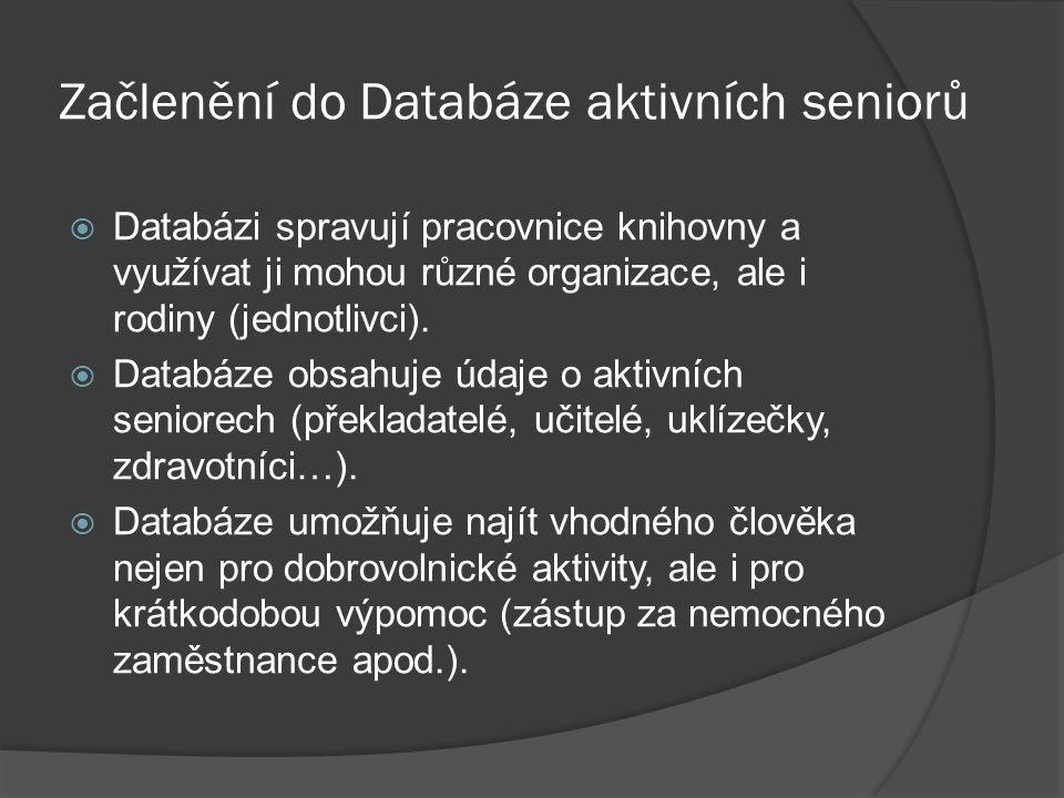 Začlenění do Databáze aktivních seniorů