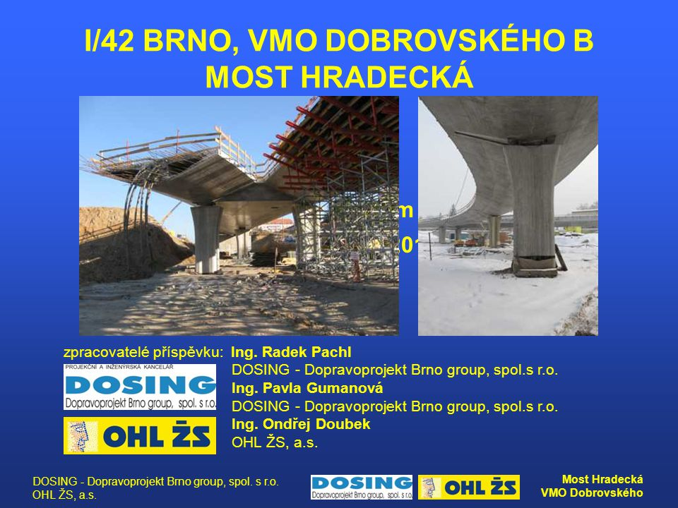 I/42 BRNO, VMO DOBROVSKÉHO B MOST HRADECKÁ