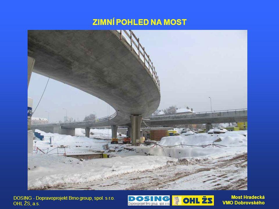 ZIMNÍ POHLED NA MOST DOSING - Dopravoprojekt Brno group, spol. s r.o. OHL ŽS, a.s.