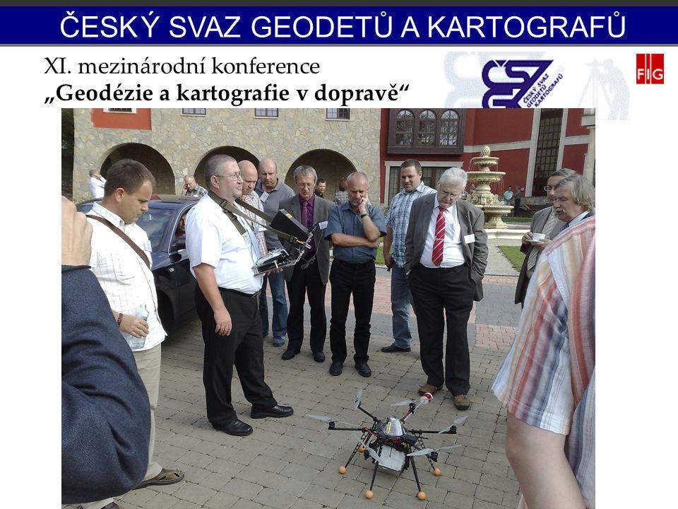 """XI. mezinárodní konference """"Geodézie a kartografie v dopravě"""